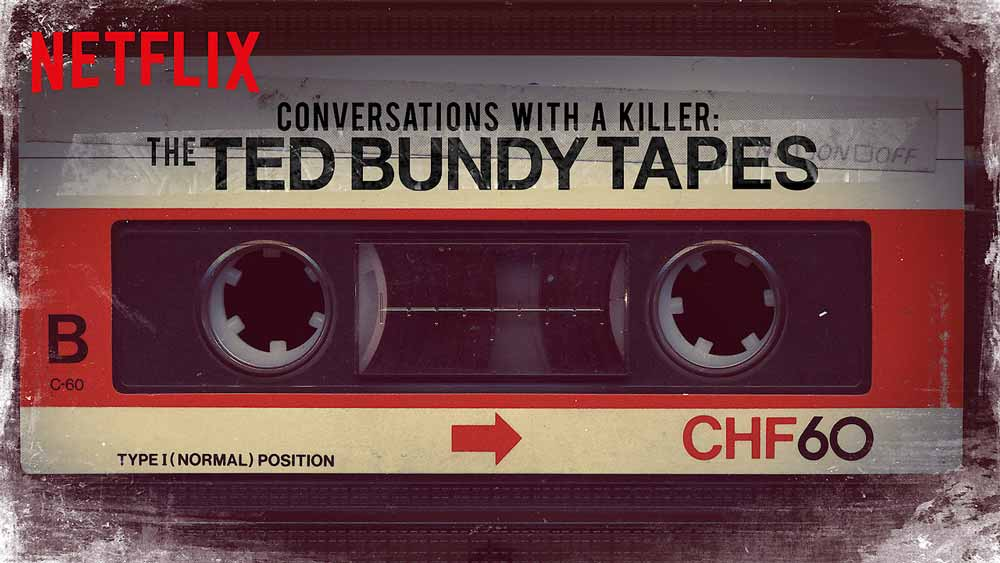 NETFLIX SCORES BIG WITH TED BUNDY TAPES