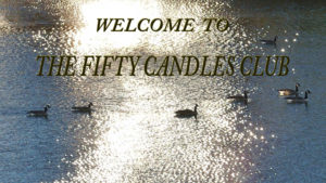 Welcome to The Fifty Candles Club